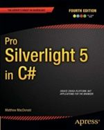 Pro Silverlight 5 in C#, 4th Edition